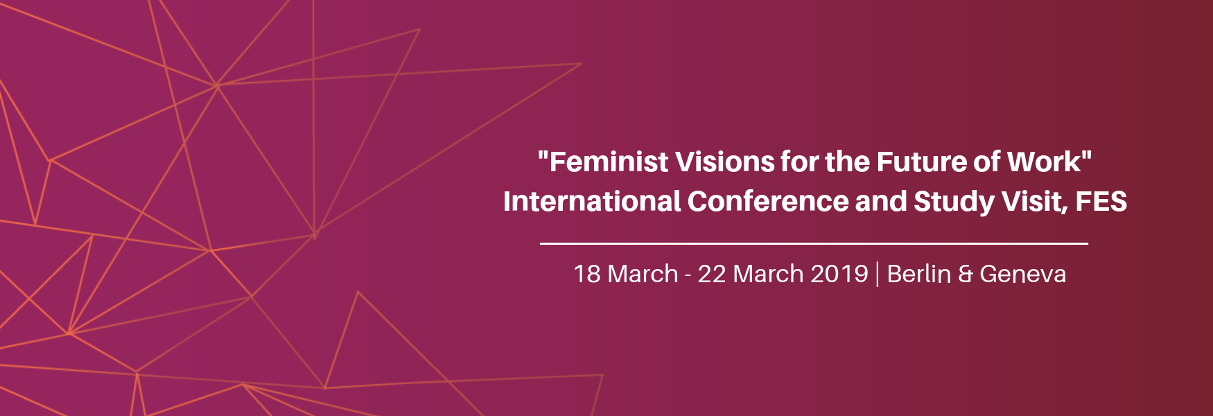 """Feminist Visions for the Future of Work"" International Conference and Study Visit"