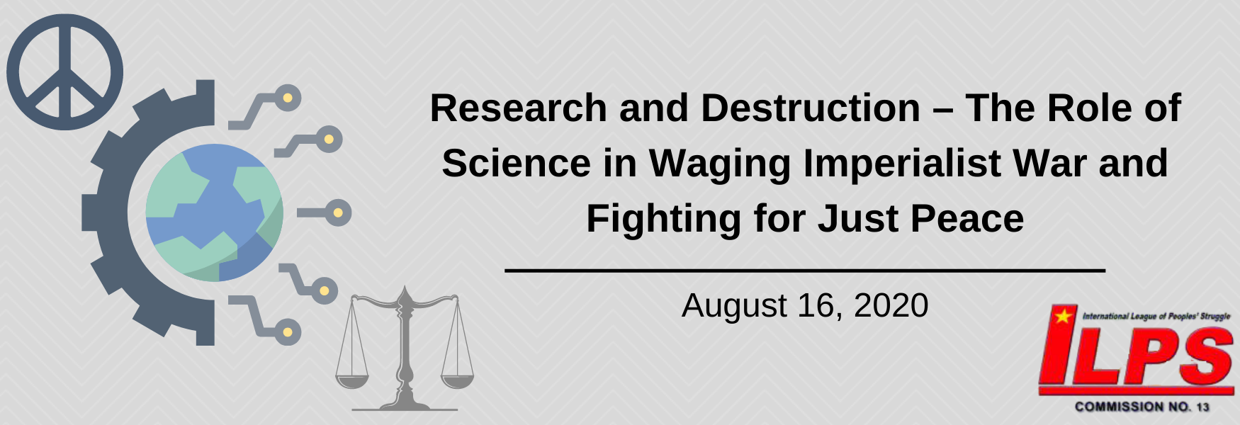 Research and Destruction – The Role of Science in Waging Imperialist War and Fighting for Just Peace