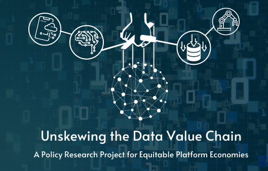 Unskewing the Data Value Chain: A Policy Research Project for Equitable Platform Economies